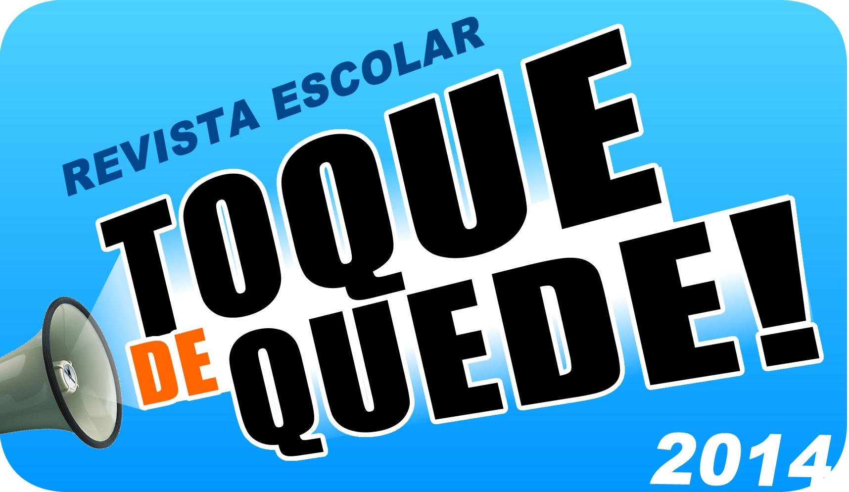 ToqueDeQuede!2014